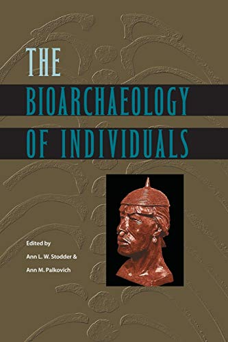 9780813060279: The Bioarchaeology of Individuals (Bioarchaeological Interpretations of the Human Past: Local, Regional, and Global)