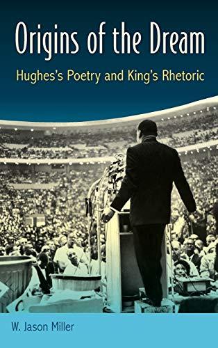 9780813060446: Origins of the Dream: Hughes's Poetry and King's Rhetoric