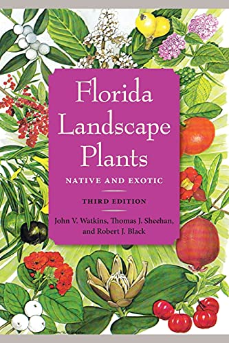 9780813060538: Florida Landscape Plants: Native and Exotic