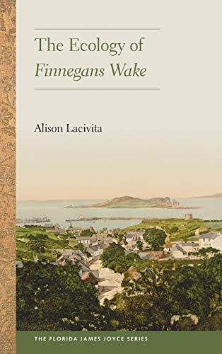 9780813060620: The Ecology of Finnegans Wake (Florida James Joyce)