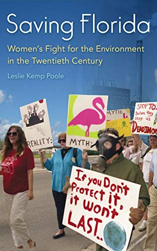 Saving Florida: Women`s Fight for the Environment
