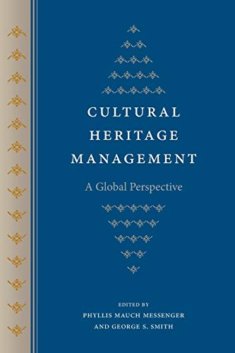 9780813060859: Cultural Heritage Management: A Global Perspective (Cultural Heritage Studies)