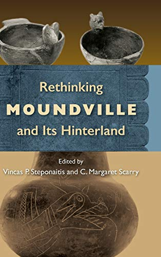 Rethinking Moundville and Its Hinterland (Hardcover): Vincas P. Steponaitis