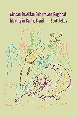 9780813061702: African-Brazilian Culture and Regional Identity in Bahia, Brazil (New World Diasporas)
