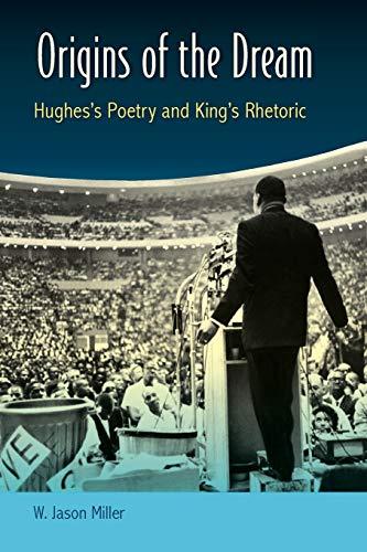 9780813062006: Origins of the Dream: Hughes's Poetry and King's Rhetoric