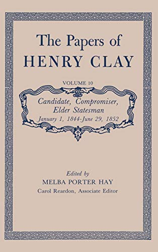 THE PAPERS OF HENRY CLAY VOLUME 1: RISHING STATESMAN 1797 - 1814: Clay, Henry
