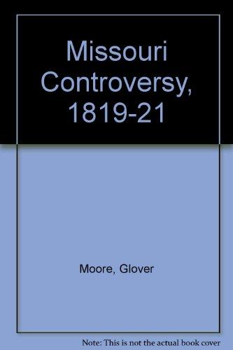 9780813101064: Missouri Controversy, 1819-21