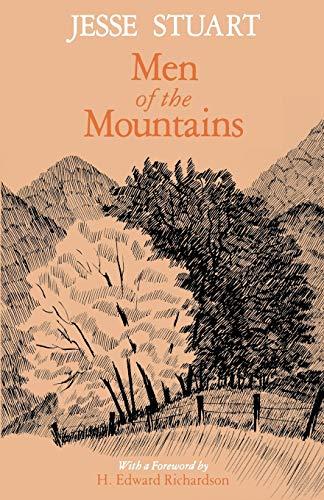 Men of the Mountains: Jesse Stuart