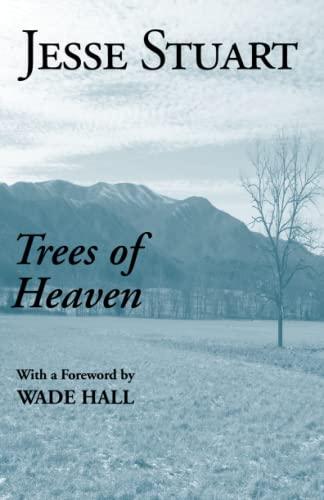 Trees Of Heaven: Stuart, Jesse