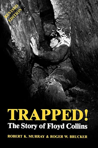 9780813101538: Trapped!: The Story of Floyd Collins