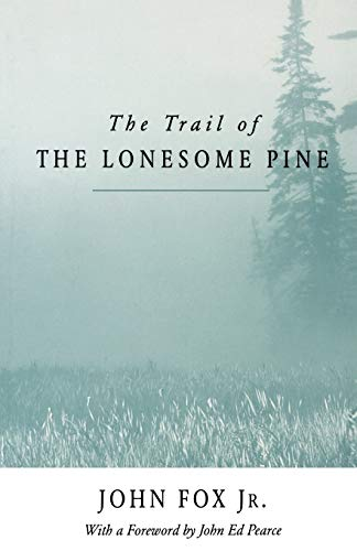 9780813101569: The Trail of the Lonesome Pine