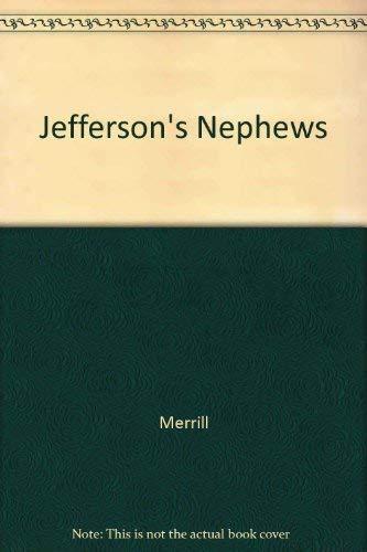 9780813101736: Jefferson's Nephews: A Frontier Tragedy