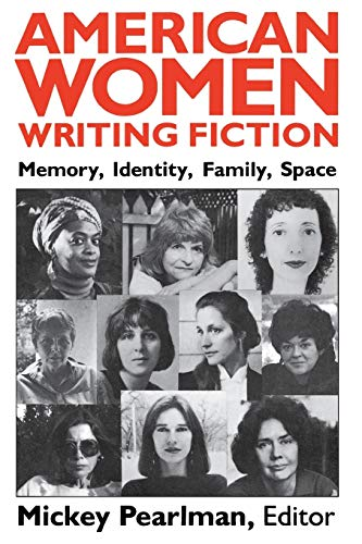 9780813101828: American Women Writing Fiction--Pa: Memory, Identity, Family, Space (Security Relations)