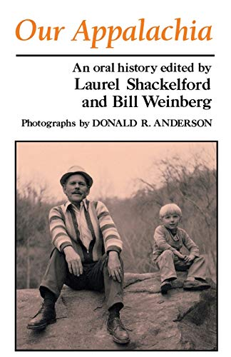 9780813101842: Our Appalachia: An Oral History
