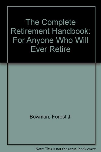 9780813101927: The Complete Retirement Handbook: For Anyone Who Will Ever Retire