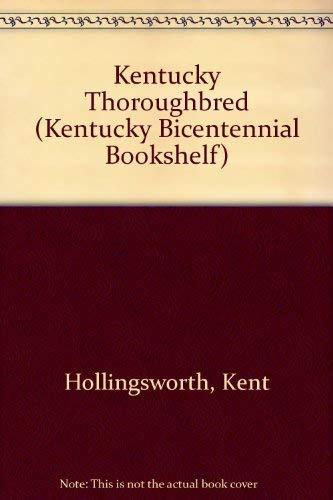 9780813102108: Kentucky Thoroughbred (Kentucky Bicentennial Bookshelf)