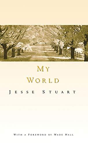 My World (Kentucky Bicentennial Bookshelf S): Stuart, Jesse