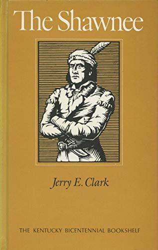 9780813102337: The Shawnee (Kentucky Bicentennial Bookshelf)