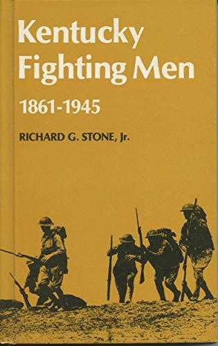 9780813102498: Kentucky Fighting Men, 1861-1945 (The Kentucky Bicentennial bookshelf)