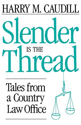 9780813108117: Slender Is The Thread: Tales from a Country Law Office
