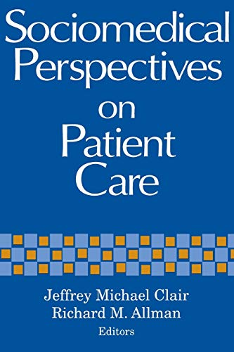 9780813108193: Sociomedical Perspectives on Patient Care