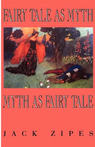 9780813108346: Fairy Tale As Myth Myth As Fairy Tale
