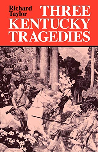 9780813109077: Three Kentucky Tragedies (New Books for New Readers)