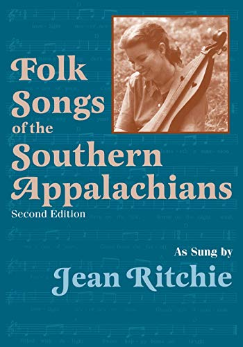 9780813109275: Folk Songs of the Southern Appalachians as Sung by Jean Ritchie