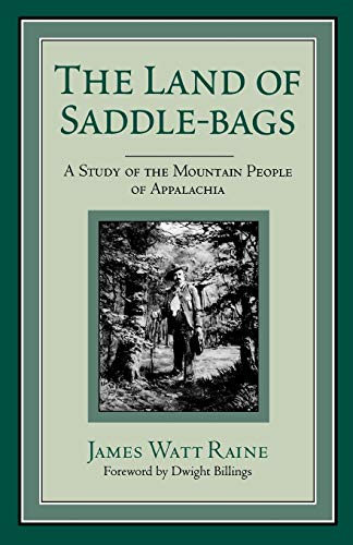 9780813109299: The Land of Saddle-bags: A Study of the Mountain People of Appalachia