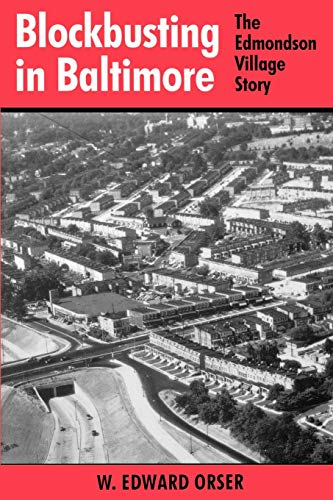 9780813109350: Blockbusting in Baltimore: The Edmondson Village Story