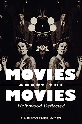 9780813109381: Movies About the Movies: Hollywood Reflected