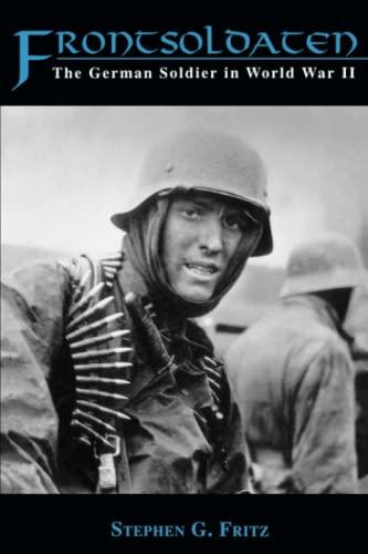 9780813109435: Frontsoldaten: The German Soldier in World War II