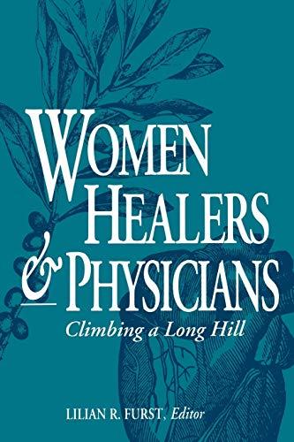 9780813109541: Women Healers and Physicians: Climbing a Long Hill