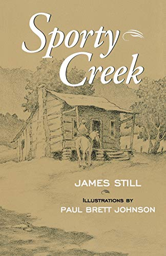 SPORTY CREEK (AUTHOR SIGNED): Still, James