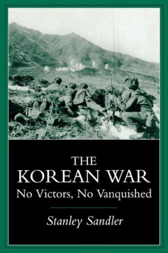 9780813109671: The Korean War: No Victors, No Vanquished