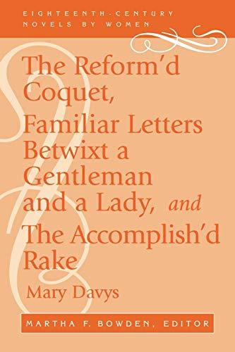 9780813109695: Reformed Coquet (Eighteenth-century Novels by Women)