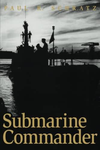 9780813109886: Submarine Commander: A Story of World War II and Korea