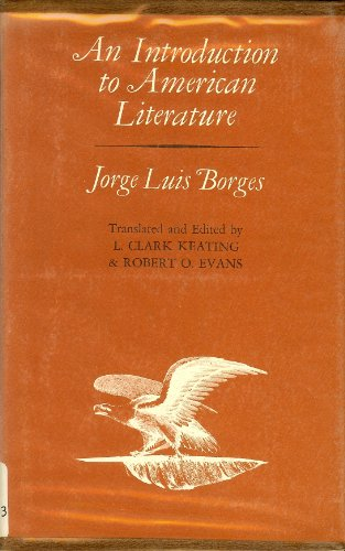 An Introduction to American Literature: Borges, Jorge Luis,