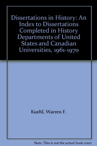 9780813112640: Dissertations in History: An Index to Dissertations Completed in History Departments of United States and Canadian Universities, 1961-1970