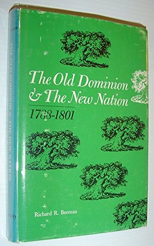 9780813112695: The Old Dominion and the New Nation: 1788-1801