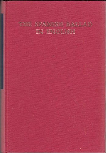The Spanish Ballad in English (Studies in Romance Languages) (English and Spanish Edition): Shasta ...
