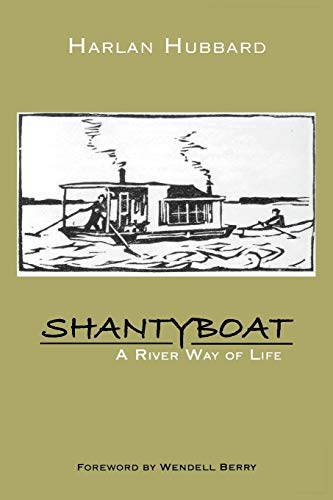 9780813113593: Shantyboat: A River Way of Life
