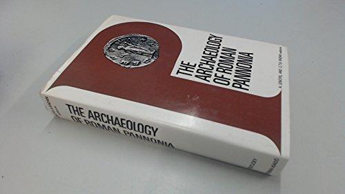 9780813113708: Archaeology of Roman Pannonia