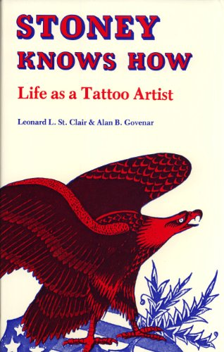 9780813114026: Stoney Knows How: Life As a Tattoo Artist