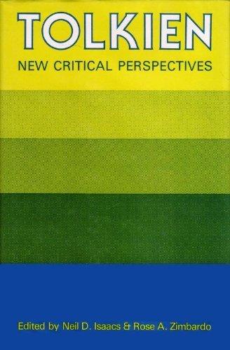 Tolkien, New Critical Perspectives: Neil D. Isaacs