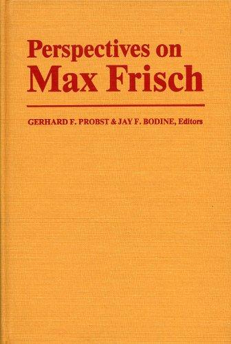 Perspectives on Max Frisch: Gerhard Probst