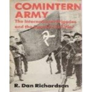 9780813114392: Comintern Army: The International Brigades and the Spanish Civil War