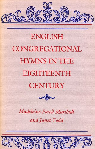 9780813114705: English Congregational Hymns in the Eighteenth Century