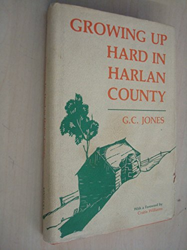 9780813115214: Growing Up Hard in Harlan County