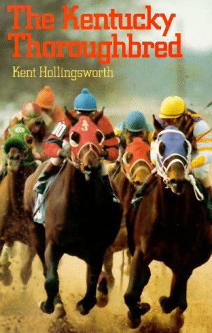 9780813115474: The Kentucky Thoroughbred (Kentucky Bicentennial Bookshelf)